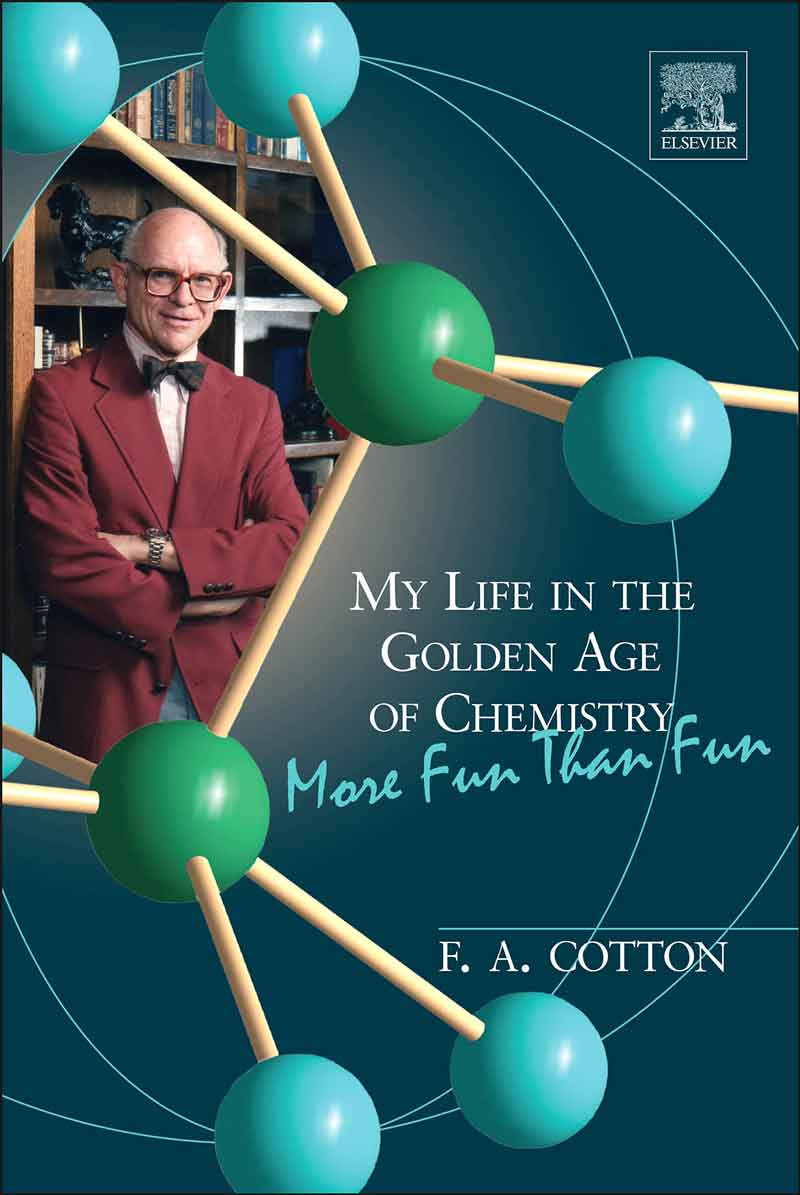 My life in the golden age of chemistry: more fun than fun. Cover